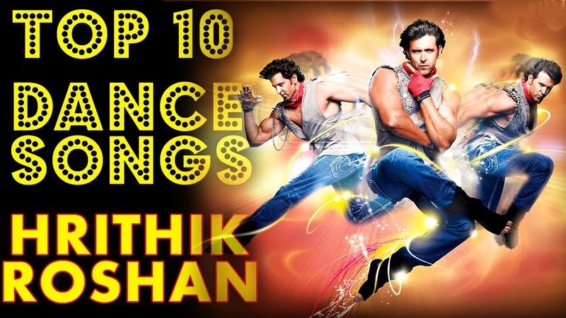Hrithik Roshan's Top 10 Dance Songs Countdown Best of Hrithik Roshan Bollywood Josh