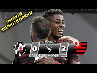 SHOW DE BRUNO HENRIQUE ! Vasco 0 x 2 Flamengo - Melhores Momentos (COMPLETO) - Carioca 2019