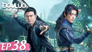 ENG SUB [Douluo Continent 斗罗大陆] EP38 | Starring: Xiao Zhan Wu Xuanyi