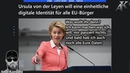 Ursula von der Leyen will eine einheitliche digitale Identität für alle EU Bürger