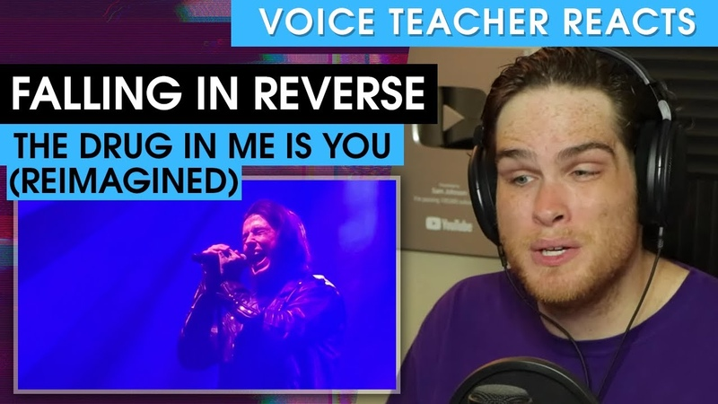 Falling In Reverse The Drug In Me Is You Reimagined Voice Teacher Reacts
