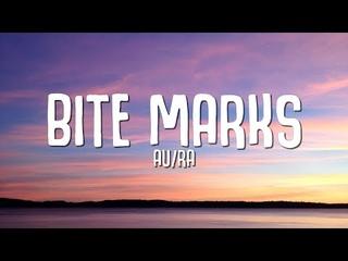 Au/Ra - Bite Marks (Lyrics)