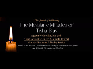 Dr. Michelle Corral on Facebook Watch: The Messianic Miracles of Tisha B'av