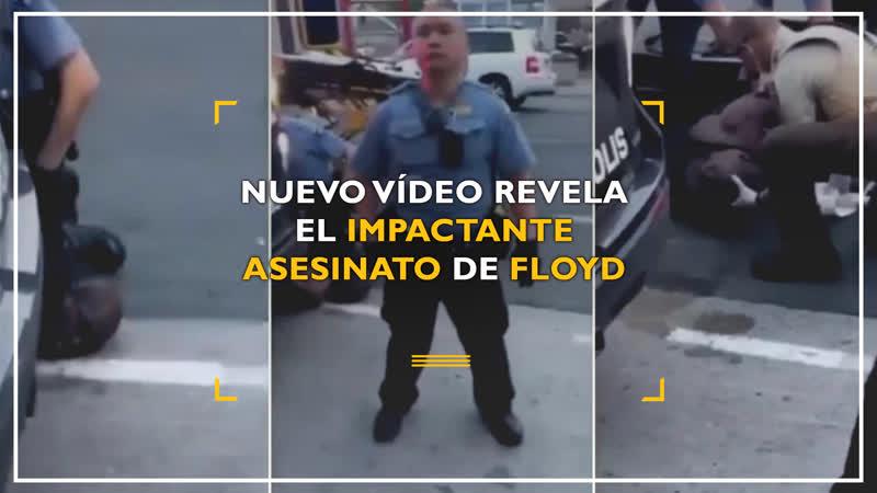 Nuevo vídeo revela el impactante asesinato de Floyd
