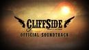 Cliffside OST A Dangerous Montage